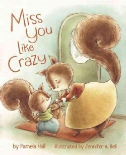 Miss You Like Crazy (Hardcover)