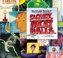 The Art and Making of Cloudy With a Chance of Meatballs (Hardcover)