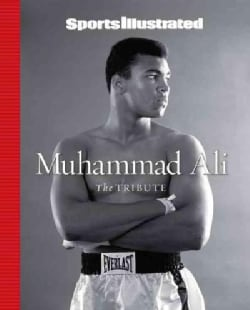 Sports Illustrated Muhammad Ali: The Tribute (Hardcover)