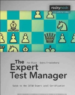 The Expert Test Manager: Guide to the Istqb Expert Level Certification (Paperback)