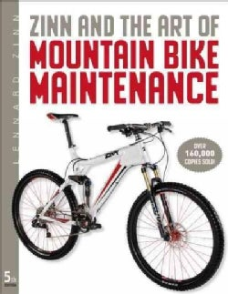 Zinn and the Art of Mountain Bike Maintenance (Paperback)