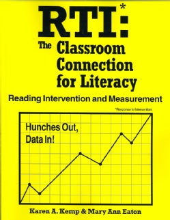 RTI: The Classroom Connection for Literacy, Reading Intervention and Measurement (Paperback)