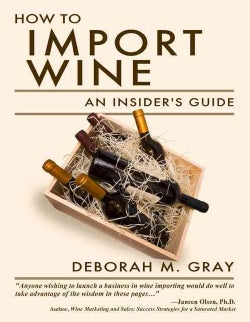 How to Import Wine: An Insider's Guide (Paperback)