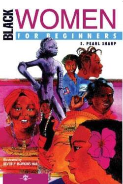 Black Women for Beginners (Paperback)