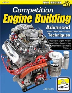 Competition Engine Building: Advanced Engine Design and Assembly Techniques (Paperback)