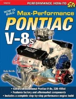 How to Build Max Performance Pontiac V-8s (Paperback)