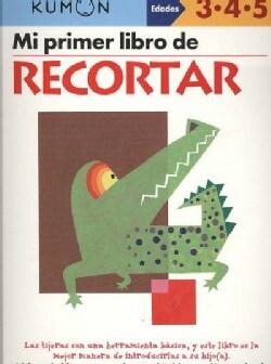 Mi Primer Libro de Recortar / Cutting: Edades 3-4-5 (Paperback)
