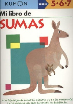 Mi Libro de Sumas / Addition: Edades 5-6-7 (Paperback)