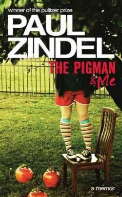 The Pigman & Me: A Memoir (Paperback)