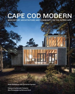 Cape Cod Modern: Midcentury Architecture and Community on the Outer Cape (Hardcover)