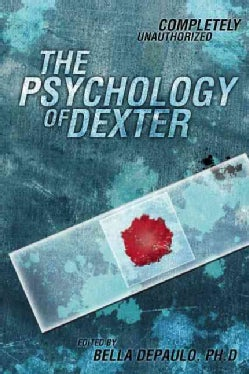 The Psychology of Dexter (Paperback)