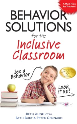 Behavior Solutions for the Inclusive Classroom (Paperback)