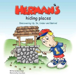 Herman's Hiding Places: Discovering Up, In, Under and Behind (Paperback)