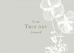 From This Day Forward: A Wedding Guest Book (Hardcover)