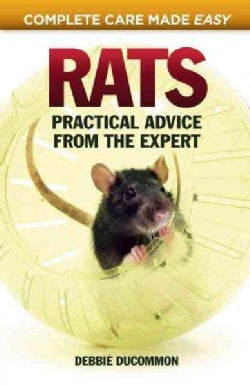 Rats: Practical Advice from the Expert (Paperback)