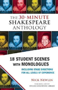 The 30-Minute Shakespeare Anthology: 18 Student Scenes With Monologues (Paperback)