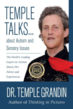 Temple Talks... About Autism and Sensory Issues: The World's Leading Expert on Autism Shares Her Advice and Exper... (Paperback)