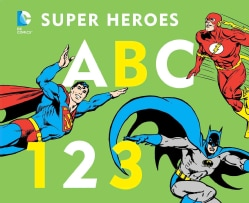 DC Super Heroes ABC 123 (Board book)