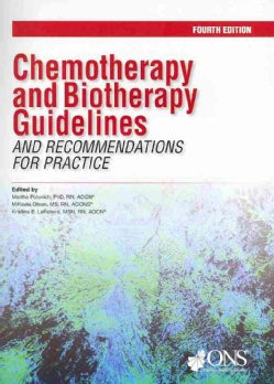 Chemotherapy and Biotherapy Guidelines and Recommendations for Practice (Paperback)