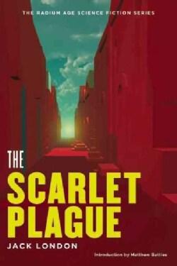 The Scarlet Plague (Paperback)