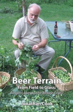 Beer Terrain: From Field to Glass (Hardcover)