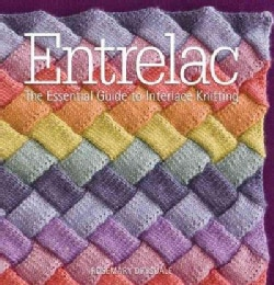 Entrelac: The Essential Guide to Interlace Knitting (Hardcover)