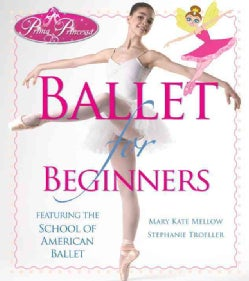 Ballet for Beginners (Paperback)