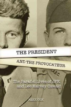 The President and the Provocateur (Paperback)
