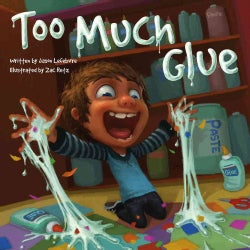 Too Much Glue (Hardcover)