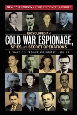 Encyclopedia of Cold War Espionage, Spies, and Secret Operations (Paperback)