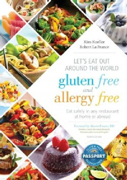 Let's Eat Out Around the World Gluten Free and Allergy Free: Eat Safely in Any Restaurant at Home or Abroad (Paperback)