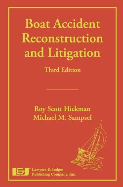 Boat Accident Reconstruction and Litigation (Hardcover)
