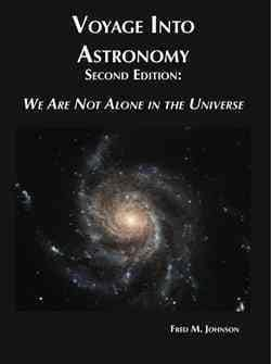 Voyage into Astronomy: We Are Not Alone in the Universe (Hardcover)