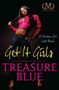 Get It Girls: A Harlem Girl Lost Novel (Paperback)