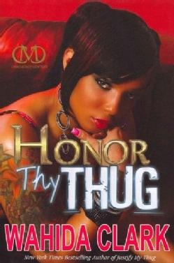 Honor Thy Thug (Hardcover)