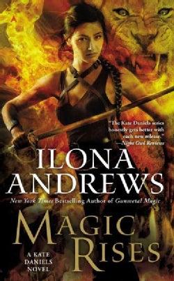 Magic Rises: A Kate Daniels Novel (Paperback)