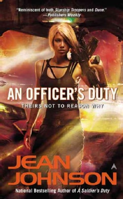 An Officer's Duty: Theirs Not to Reason Why (Paperback)
