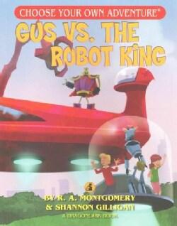 Gus V. the Robot King (Paperback)