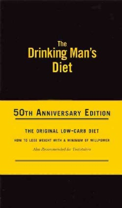 The Drinking Man's Diet: 50th Anniversary Edition (Hardcover)