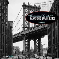 The Pocket Guide to the Panasonic Lumix LX100 (Paperback)