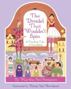 The Dreidel That Wouldn't Spin: A Toyshop Tale of Hanukkah (Hardcover)
