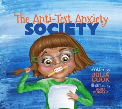 The Anti-Test Anxiety Society (Paperback)