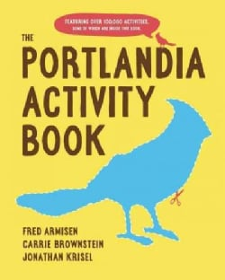 The Portlandia Activity Book (Hardcover)