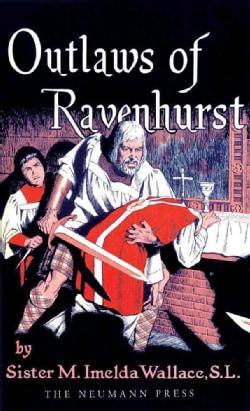 Outlaws of Ravenhurst (Paperback)