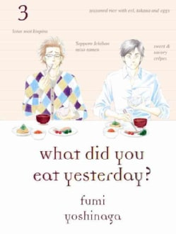 What Did You Eat Yesterday? 3 (Paperback)
