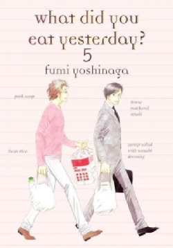 What Did You Eat Yesterday? 5 (Paperback)