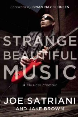 Strange Beautiful Music: A Musical Memoir (Hardcover)