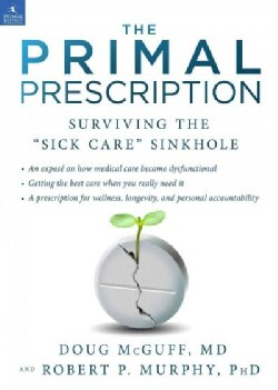 Primal Prescription (Hardcover)