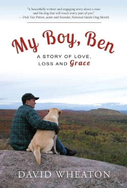 My Boy, Ben: A Story of Love, Loss and Grace (Hardcover)