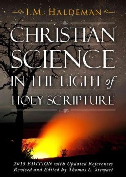 Christian Science in the Light of Holy Scripture (Paperback)